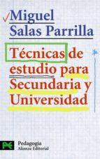 tecnicas de estudio para secundaria y universidad-miguel salas parrilla-9788420639758